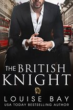 A British Knight by Louise Bay