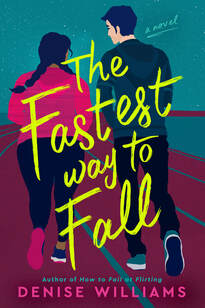 Cover image for novel. Two people are running, facing away from viewer. Text: The Fastest Wat to Fall